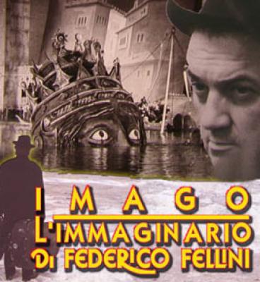 Imago-L'immaginario di Federico Fellini
